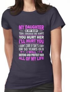 My daughter Womens Fitted T-Shirt