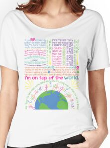 On Top Of The World (2) Women's Relaxed Fit T-Shirt