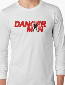 Danger Man AKA Man of Danger Long Sleeve T-Shirt
