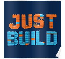 Just Build Poster
