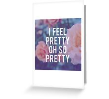 Oh, So Pretty! Greeting Card