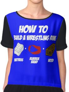 How To Build A Wrestling Ring Chiffon Top