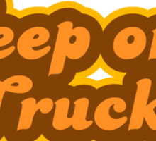 Keep On Truckin' - Retro 70s - Logo Sticker