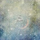 be the light by Linda McMaster