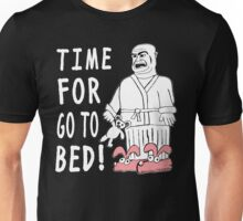 Time For Go To Bed Unisex T-Shirt