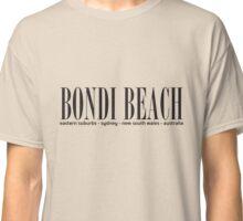Bondi Beach address Classic T-Shirt