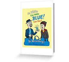 Mr. White Can Make Blue! Greeting Card