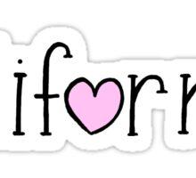 California Love , Hand Lettered  Sticker
