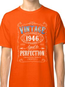 70th birthday gift for men Vintage 1946 aged to perfection 70 birthday Classic T-Shirt