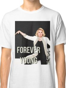 JOAN RIVERS FOREVER YOUNG Classic T-Shirt