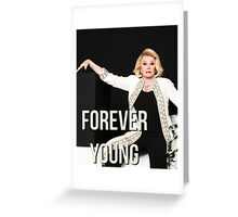 JOAN RIVERS FOREVER YOUNG Greeting Card