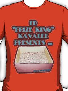 """Ed """"Prize King"""" Kavalee's Box of Sand T-Shirt"""