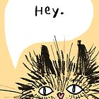 Hey Cat.  by Anne Berry