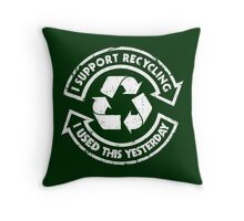 I support recycling Throw Pillow