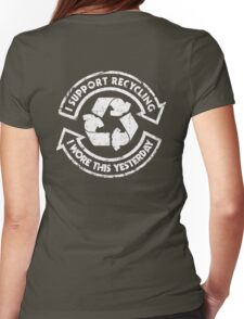 I support recycling Womens Fitted T-Shirt