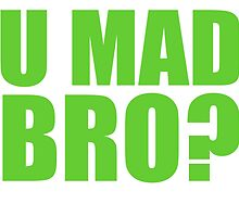 U MAD BRO? - SEATTLE SEAHAWKS by MOHAWK99