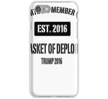 Basket of Deplorables iPhone Case/Skin