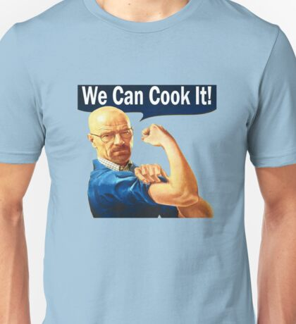 We Can Cook It!- Walter White Unisex T-Shirt