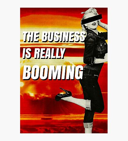 The Business Is Booming Photographic Print