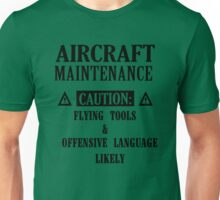 Aircraft maintenance caution flying tools & offensive language likely Unisex T-Shirt