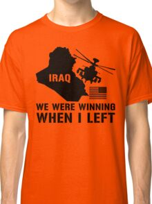Iraq- Winning when I left Classic T-Shirt