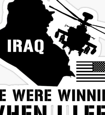 Iraq- Winning when I left Sticker
