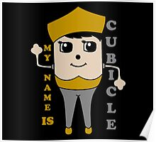 My Name is Cubicle - Cute Cartoon Vector Poster