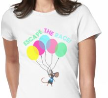 Escape The Rat Race Womens Fitted T-Shirt