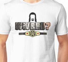 WWRRD? Unisex T-Shirt