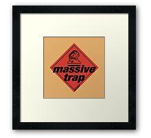 Massive Trap Framed Print