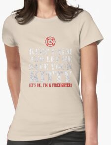 Keep calm and let me save your Kitty - Cat Firefighter Shirt Womens Fitted T-Shirt