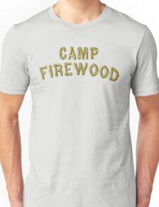 Wet Hot American Summer - Camp Firewood Unisex T-Shirt