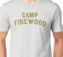 Wet Hot American Summer - Camp Firewood Unisex T-Shirt