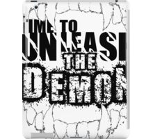 Time to unleash the demon iPad Case/Skin