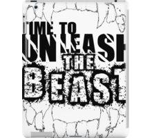 Time to unleash the Beast iPad Case/Skin
