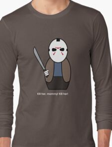 Friday the 13th (with quote) Long Sleeve T-Shirt
