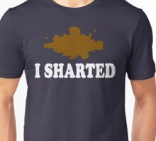I Sharted Unisex T-Shirt