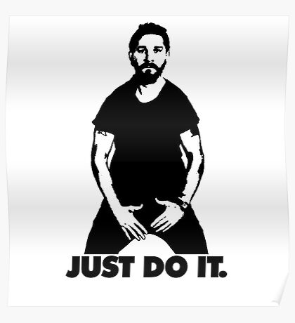 Shia Labeouf - just do it Poster