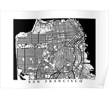 San Francisco Black and White Map Art - California, USA Poster