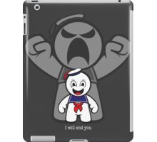 I will end you iPad Case/Skin