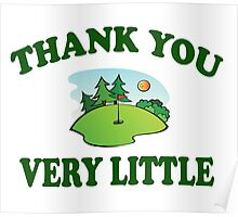 Caddyshack - Thank You Very Little Poster