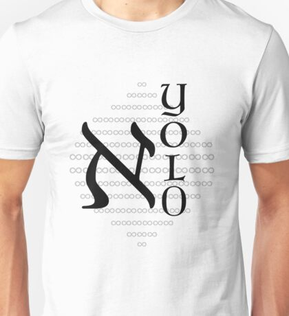 YOLO or Not Unisex T-Shirt