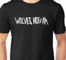 Wolves Not Far - The Walking Dead Unisex T-Shirt