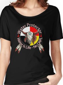Water Protector Water Is Life - No DAPL Women's Relaxed Fit T-Shirt