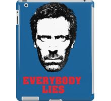 everybody lies iPad Case/Skin
