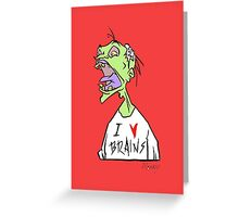 Brains! Greeting Card
