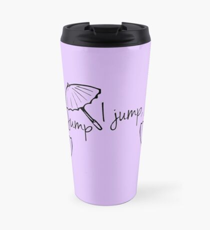 Gilmore Girls-You jump I jump Jack Travel Mug