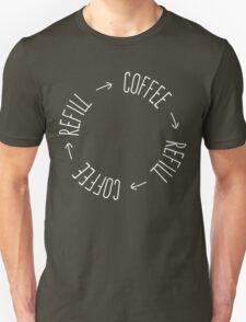 Coffee Refill Repeat Unisex T-Shirt