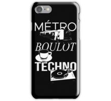 Metro Boulot TECHNO ! iPhone Case/Skin
