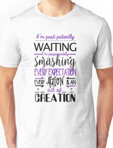 Hamilton Musical Quote. I'm past..Purple. Unisex T-Shirt